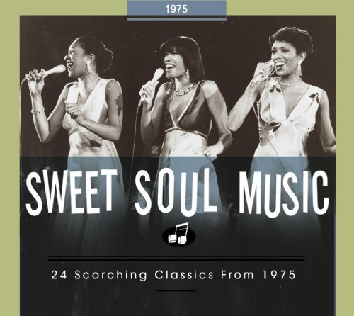 Sweet Soul Music 24 Scorching Classics From 197
