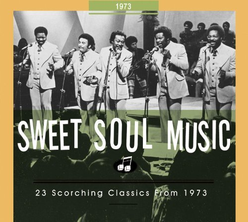 Sweet Soul Music 23 Scorching Classics From 197