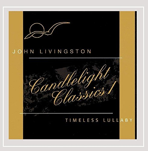 John Livingston Candlelight Classics 1 Timeles