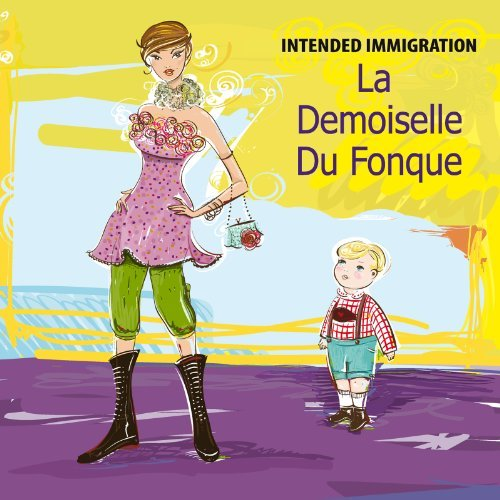 Intended Immigration La Demoiselle Du Fonque
