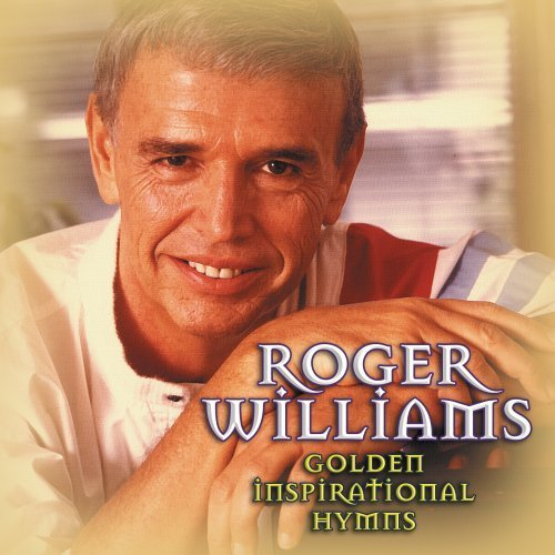 Roger Williams Golden Inspirational Hymns