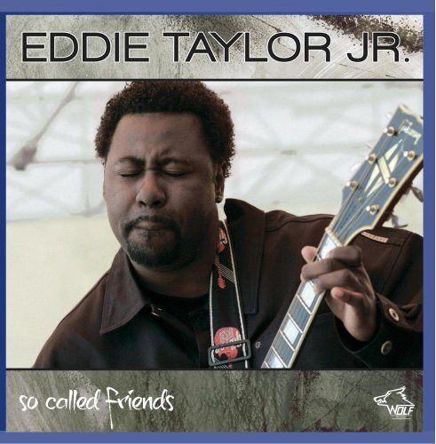 Eddie Jr. Taylor So Called Friends