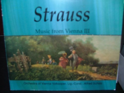 J. Strauss Jr. Music From Vienna Iii