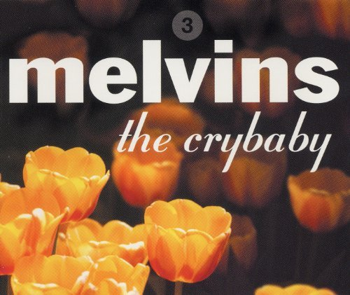 Melvins Crybaby