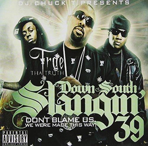 Trae Tha Truth Down South Slangin 39 Explicit Version