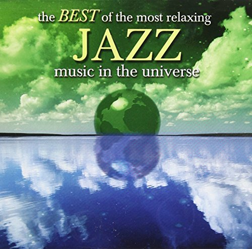 Best Relaxing Jazz Best Of The Most Relaxing Jazz