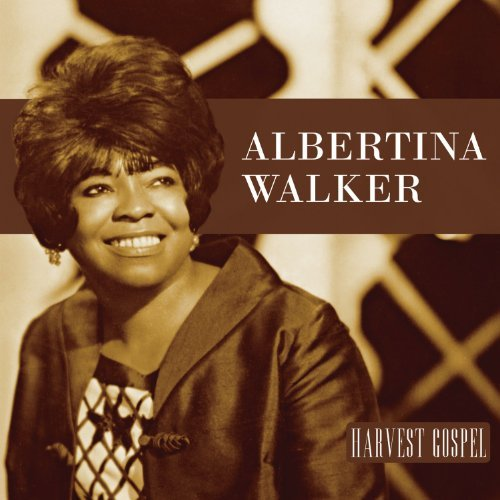 Albertina Walker Harvest Collection Albertina