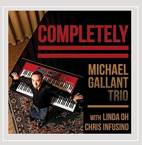 Michael Gallant Trio Completely