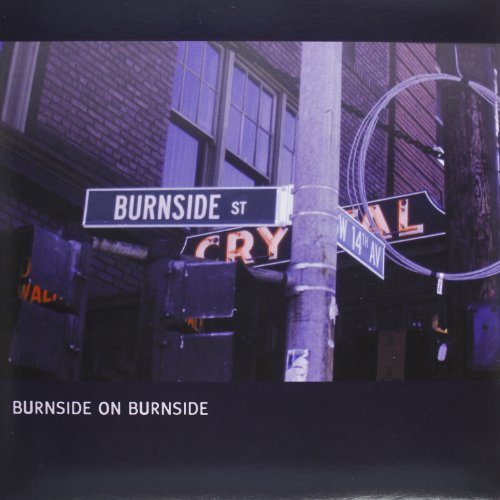 R.L. Burnside Burnside On Burnside