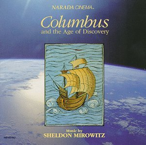 Sheldon Mirowitz Columbus & The Age Of Discovery