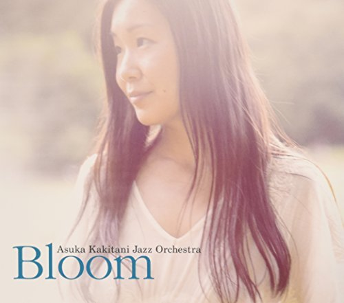 Asuka Kakitani Jazz Orchestra Bloom