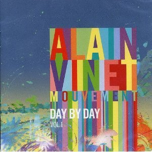 Alain Vinet Mouvement Day By Day Vol. 1 (cirque Du Soleil)