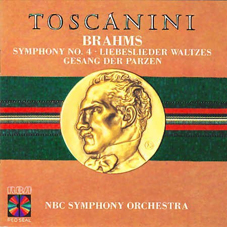 Johannes Brahms Arturo Toscanini Nbc Symphony Orch Brahms Sympony 4 Liebeslieder Waltzes Song Of T