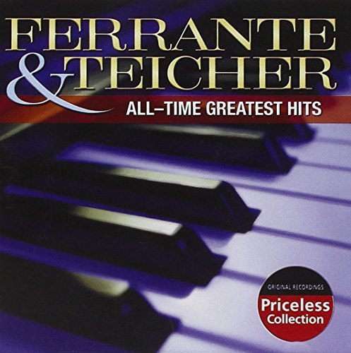Ferrante & Teicher All Time Favorite Hits