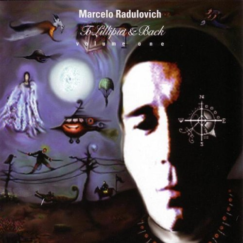 Radulovich Marcelo Vol. 1 To Lilliput & Back