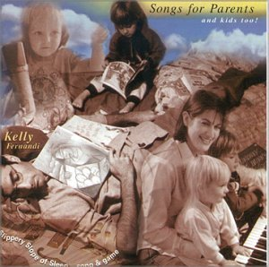 Kelly Fernandi Songs For Parents