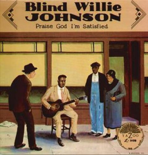 Johnson Blind Willie Praise God I'm Satisfied 180gm Vinyl