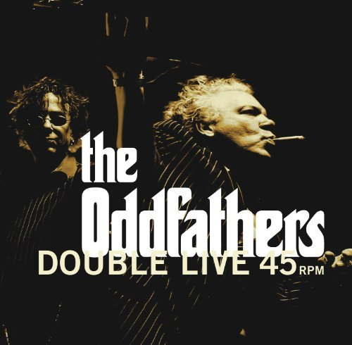 Oddfathers Double Live 45
