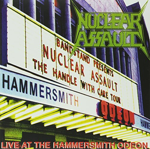 Nuclear Assault Live At Hammersmith
