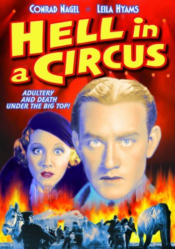 Hell In A Circus (1933) Nagel Hyams Bw Nr