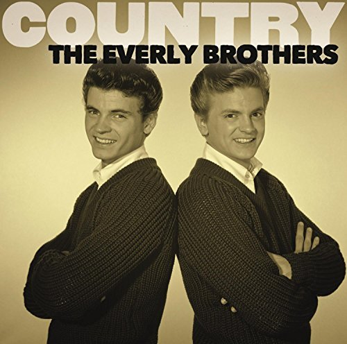 Everly Brothers Country The Everly Brothers