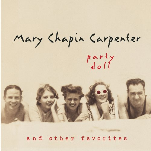 Carpenter Mary Chapin Party Doll & Other Favorites