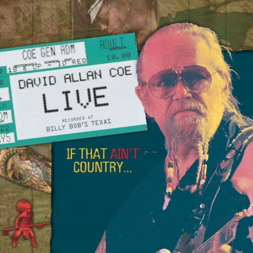David Allan Coe Live If That Ain't Country Hdcd