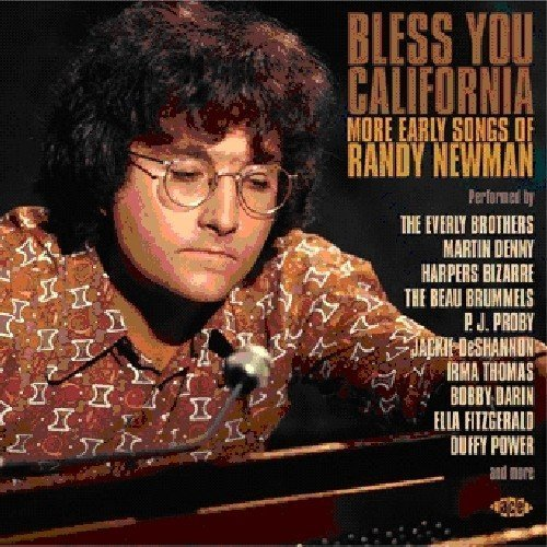 Bless You California More Early Songs Of Randy Newm Import Gbr