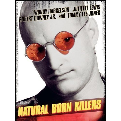 Natural Born Killers Natural Born Killers