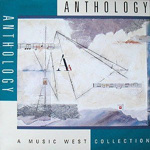 Various Anthology A Music West Collection