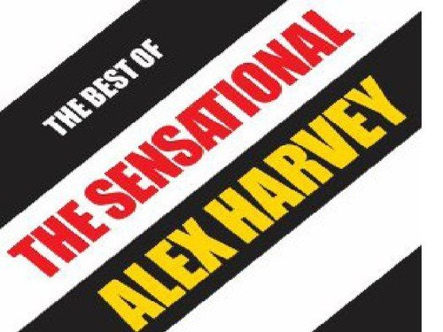 Alex Harvey Best Of The Sensational Alex H Import Gbr