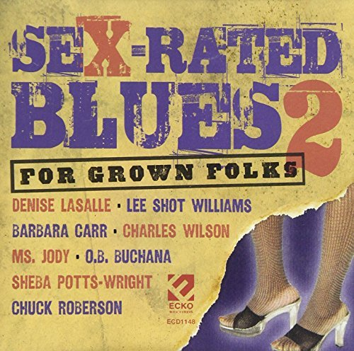 Sex Rated Blues Vol. 2 Sex Rated Blues Explicit Version