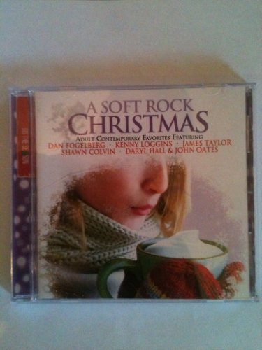 Adult Contemorary Favorites A Soft Rock Christmas Adult Contemporary Favorit