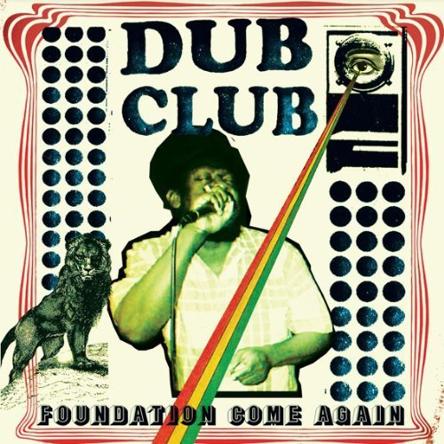 Dub Club Foundation Come Again Incl. Download Card