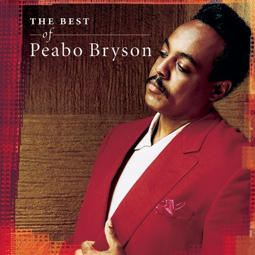 Peabo Bryson Best Of Peabo Bryson