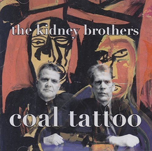 Kidney Brothers Coal Tatoo Lmtd Ed.