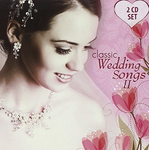Classic Wedding Song Classic Wedding Song 2 CD