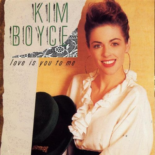Kim Boyce Love Is You To Me
