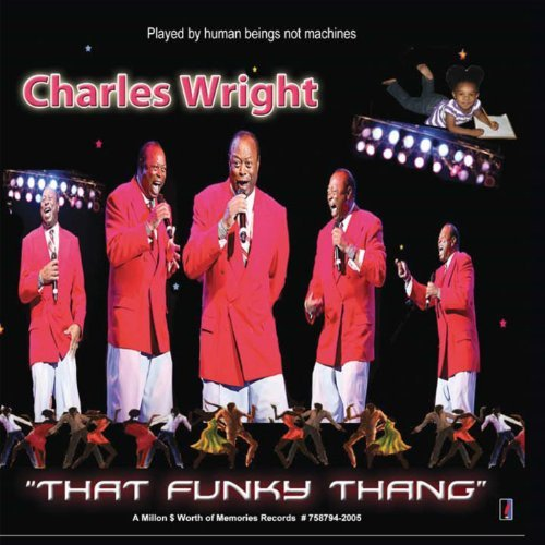 Charles Wright That Funky Thang