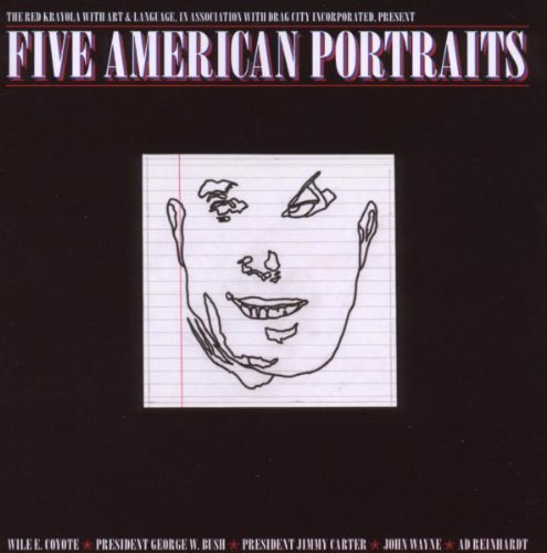Red Krayola Five American Portraits