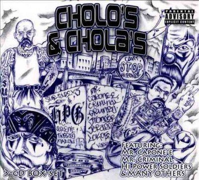 Cholo's & Chola's Cholo's & Chola's Explicit Version