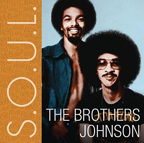 Brothers Johnson S.O.U.L.