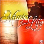 Music Of Your Life Music Of Your Life
