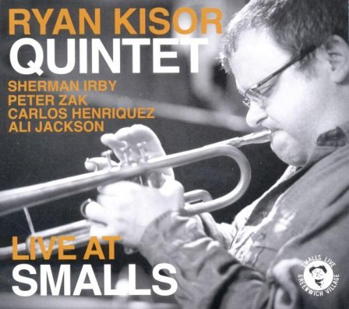 Ryan Quintet Kisor Live At Smalls