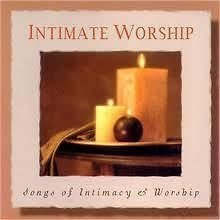 Intimate Worship Songs Of I Intimate Worship Songs Of Inti Melendez Kauffman Armstrong