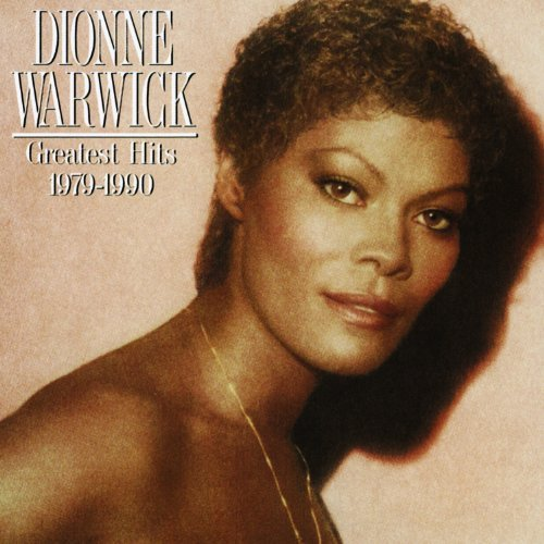 Dionne Warwick Greatest Hits 1979 '90