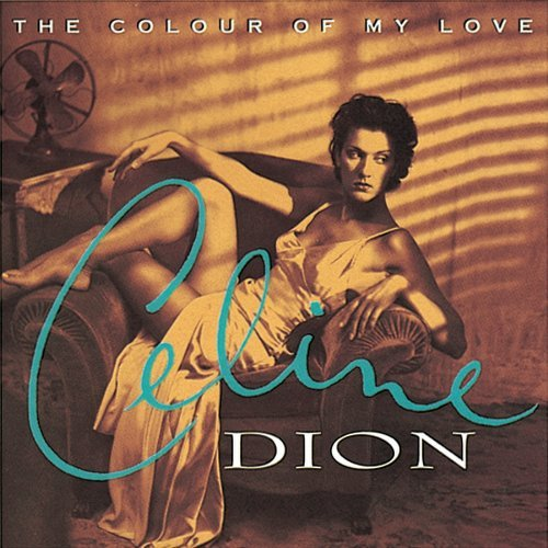 Celine Dion Colour Of My Love