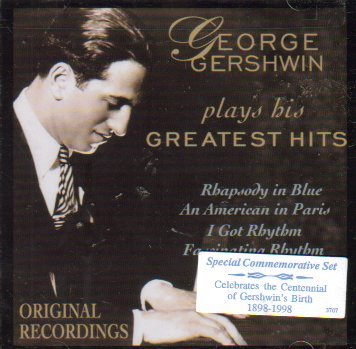 Gershwin George Plays His Greatest Hits