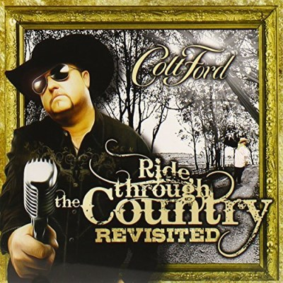 Colt Ford Ride Through The Country Revis