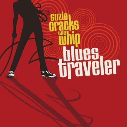 Blues Traveler Suzie Cracks The Whip (best Bu K054 Fotn